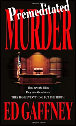 36e7867913c52c Premeditated Murder  Ed Gaffney  9780440241942  Amazon.com  Books