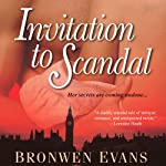 Invitation to Scandal | Bronwen Evans