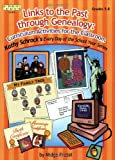 Links to the Past Through Genealogy, Midge Frazel, 158683181X