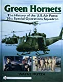 Green Hornets: The History of the U.S. Air Force 20th Special Operations Squadron (Schiffer Military History Book)