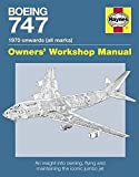 img - for Boeing 747 1970 onwards (all marks): An insight into owning, flying, and maintaining the iconic jumbo jet (Owners' Workshop Manual) book / textbook / text book