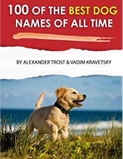100 of the Most Popular Funny Dog Names: Amazon co uk: Alexander
