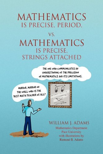 Math Is Precise, Period, vs. Math Is Precise, Strings Attached pdf epub