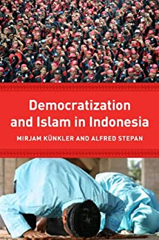 Democracy and Islam in Indonesia Religion, Culture, and Public Life  Kindle edition by Mirjam