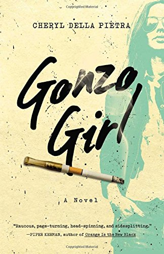 Image of Gonzo Girl: A Novel