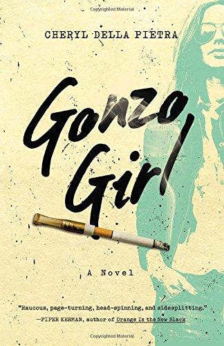Gonzo Girl: A Novel ebook
