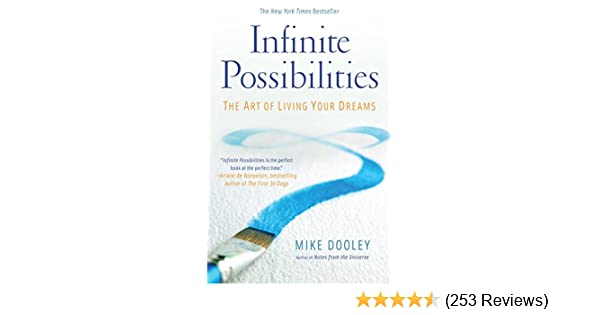 Infinite possibilities the art of living your dreams kindle infinite possibilities the art of living your dreams kindle edition by mike dooley religion spirituality kindle ebooks amazon fandeluxe Image collections
