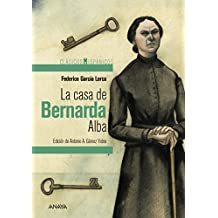 La casa de Bernarda Alba (Clásicos - Clásicos Hispánicos) (Spanish Edition)