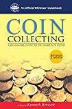 Coin Collecting: A Beginners Guide to the World of Coins