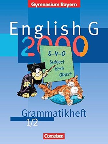 English G - Gymnasium Bayern: Band 1/2: 5./6. Jahrgangsstufe - Grammatikheft