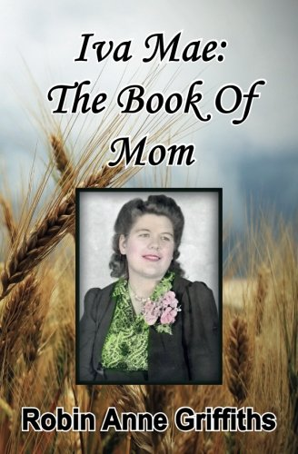 Iva Mae   The Book Of Mom