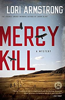 Mercy Kill: A Mystery (Mercy Gunderson) by [Armstrong, Lori]