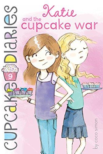 Katie and the Cupcake War (Cupcake Diaries Book 9) (Wars Cups)