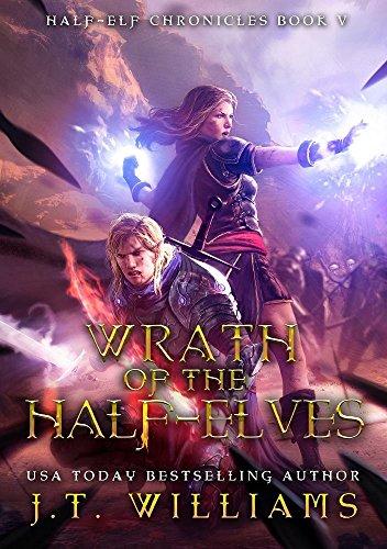 wrath of the half elves a tale of the dwemhar half elf chronicles book 5