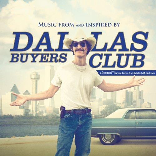 Dallas Buyers Club (2013) Movie Soundtrack