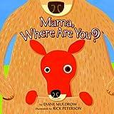 Mama, Where Are You?, Diane Muldrow, 0375842810