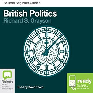 British Politics: Bolinda Beginner Guides Audiobook