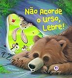 capa de Não Acorde o Urso, Lebre!