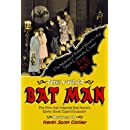 The First Bat Man: The Making of Roland West's 1926 Movie