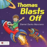 Thomas Blasts Off, Daniel Darko Marciano, 1625103670