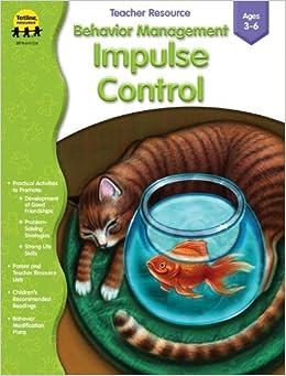 Behavior Management: Impulse Control by Crystal Bowman Mrs. (2004-06-22)