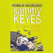 Sammy Keyes and the Cold Hard Cash | Wendelin Van Draanen