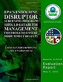 EPA's Endocrine Disruptor Screening Program Should Establish Management Controls to Ensure More Timely Results, U. S. Environmental Agency, 1499777639