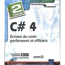 C# 4 : Écrivez du code performant et efficace