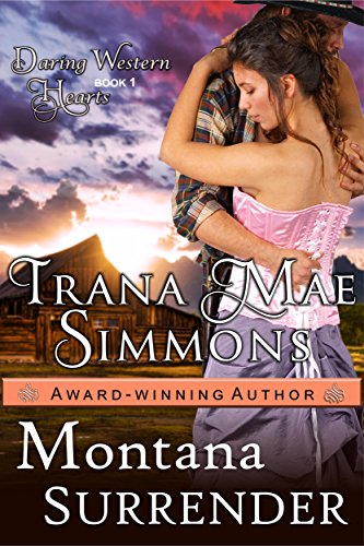 Montana Surrender (Daring Western Hearts Series, Book 1) cover