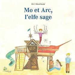 Mo et Arc, l'elfe sage