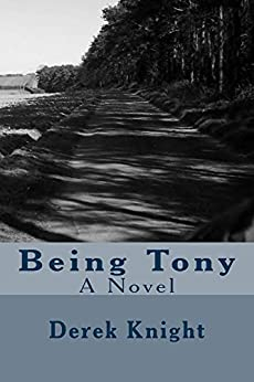 Being Tony (English Edition) de [Knight, Derek]