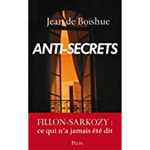 Anti-secrets (Hors collection) (French Edition)