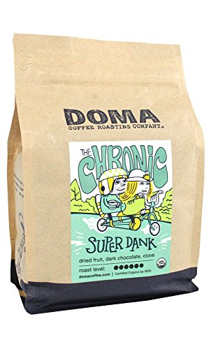 "Doma Coffee ""The Chronic - Super Dank"" Dark Roasted Fair Trade Organic Whole Bean Coffee - 12 Ounce Bag"