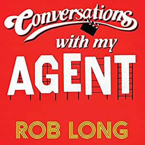 Conversations with My Agent (and Set Up, Joke, Set Up, Joke) Audiobook