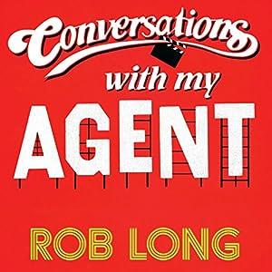 Conversations with My Agent (and Set Up, Joke, Set Up, Joke) Audiobook