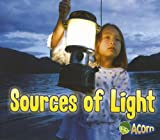 Sources of Light (Light All Around Us)