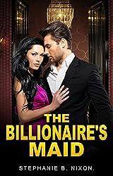 The Billionaire`s Maid: Dirty Romance