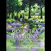 Country Passions: Barleybridge, Book 4 | Rebecca Shaw