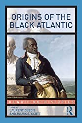 Origins of the Black Atlantic (Rewriting Histories)