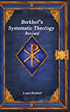 Berkhof's Systematic Theology Revised