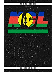 New Caledonia. NCL. Calendar 2021: Weekly planner with monthly overview and yearly overview. Cool gift idea for Christmas, birthday or any other occasion as a present. Weekly planner with dotted pages for notes