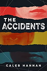 The Accidents (Kindle Single)