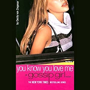 You Know You Love Me Audiobook