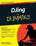 DJing for Dummies, John Steventon, 0470663723