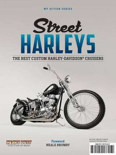 By Neale Brumby Street Harleys: A Collection of Harley-Davidson & V-Twin Customs [Paperback] ()