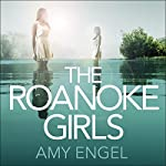 The Roanoke Girls | Amy Engel