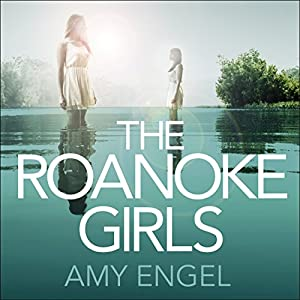 The Roanoke Girls Audiobook