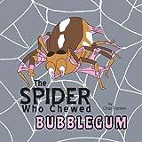 The Spider Who Chewed Bubblegum, Chaz Franklin, 1465367292