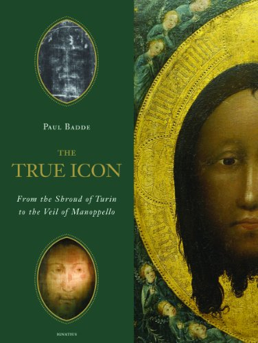 The True Icon: From the Shroud of Turin to the Veil of Manoppello - Holy Spirit Icons