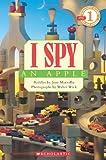 I Spy an Apple (Scholastic Readers: I Spy)